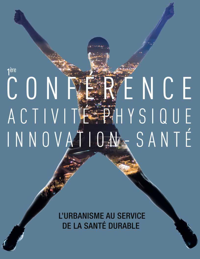 1ere Conférence Activité physique - Innovation-Santé